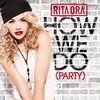 Couverture de l'album How We Do (Party) - Single