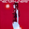 Cover of the album Vector Lovers
