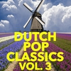Cover of the album Dutch Pop Classics, Vol. 3
