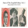 Cover of the album Stars of the Ziegfeld Follies, Vol. 1 (Recorded 1916-1925)
