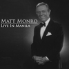 Couverture de l'album Matt Monro - Live In Manilla