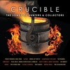 Couverture de l'album Crucible - The Songs of Hunters & Collectors
