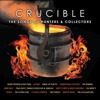 Cover of the track Crucible - The Songs of Hunters & Collectors