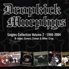 Couverture de l'album Dropkick Murphys Singles Collection, Vol. 2 (1998-2004)
