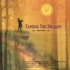 Cover of the album Taming the Dragon