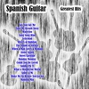 Cover of the album Spanish Guitar: Greatest Hits