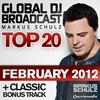 Couverture de l'album Global DJ Broadcast Top 20: February 2012 (Including Classic Bonus Track)