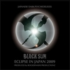 Cover of the album Eclipse In Japan 2009 : Black Sun