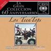 Cover of the album La Gran Coleccion del 60 Aniversario CBS: Los Teen Tops