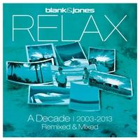 Couverture du titre Relax: A Decade | 2003–2013: Remixed & Mixed