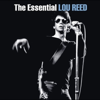 Cover of the track The Essential Lou Reed (Remastered)