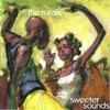 Couverture de l'album Sweeter Sounds