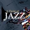 Couverture de l'album A Twist of Jazz
