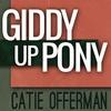 Couverture de l'album Giddy Up Pony - Single