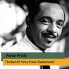 Couverture de l'album The Best of Perez Prado (Remastered)