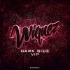 Cover of the album Dark Side VIP - Single