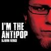 Cover of the album I'm the Antipop