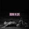 Cover of the track Drunk In Love (Edit)