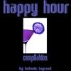 Couverture de l'album Happy Hour Compilation By Ludovic Lagrand
