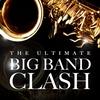 Couverture de l'album The Ultimate Big Band Clash
