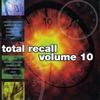 Couverture de l'album Total Recall Vol. 10