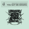 Cover of the album You Got Me Singing (Remixes)