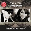 Couverture de l'album Talk to Somebody