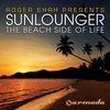 Cover of the album The Beach Side of Life (Roger Shah Presents Sunlounger)