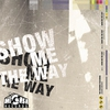 Cover of the album Show Me the Way - EP