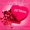 Couverture de l'album Pour te dire je t'aime (25 déclarations d'amour)