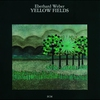 Cover of the album Yellow Fields