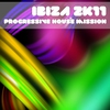 Couverture de l'album Ibiza 2k11 Progressive House Mission