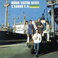Couverture du titre Mario Castro Neves & Samba S.A.