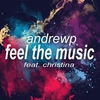 Couverture de l'album Feel the Music (feat. Christina) - Single