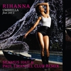 Couverture de l'album Umbrella (Seamus Haji & Paul Emanuel Club Remix) - Single