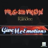 Cover of the album Give Me Emotions (feat. Randee) [Remixes] - EP