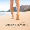 Cover of the album Ambient Beach, Vol. 4 (New Age Relax Music)