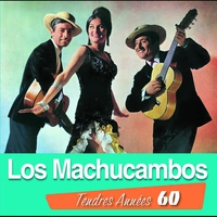 Cover of the track Tendres Années 60: Los Machucambos