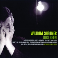 Cover of the track William Shatner Has Been