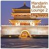 Cover of the album Mandarin Buddha Lounge, Vol. 2 - 40 Asian Influenced Bar Sounds