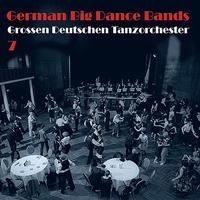 Couverture du titre German Big Dance Bands, Vol. 8