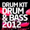 Cover of the album Drum Kit - Drum & Bass 2012