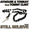 Cover of the track Still Believe (Radio Edit) [feat. Tommy Clint]