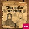 Couverture de l'album Was wollen wir trinken (Remixes)