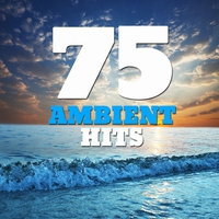 Cover of the track 75 Ambient Hits (Smooth Ambient New Age Space Sound Classics)