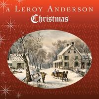 Couverture du titre A Leroy Anderson Christmas