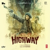 Couverture de l'album Highway (Original Motion Picture Soundtrack)
