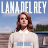 Cover of the track Born To Die (Album Version)