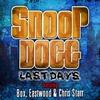 Couverture du titre Last Days (feat. Box, Eastwood & Chris Starr)