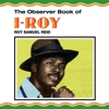 Cover of the album The Observer Book Of I-Roy